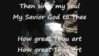 Watch Newsong How Great Thou Art video