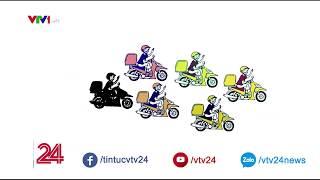 Dịch vụ giao nhận nhanh: Cuộc đua bắt đầu tăng tốc   VTV24