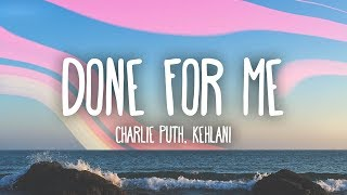 Charlie Puth Done For Me Feat Kehlani