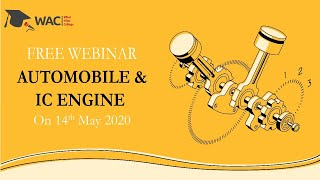 WAC Webinar On Automobile & IC Engine