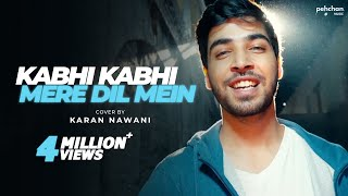 Kabhi Kabhi Mere Dil Mein - Unplugged | Karan Nawani | Kabhi Kabhie | Old Hindi Songs