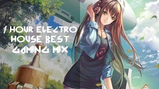 1 HOUR ELECTRO HOUSE 2015 | Best Gaming Mix ヽ( ≧ω≦)ノ