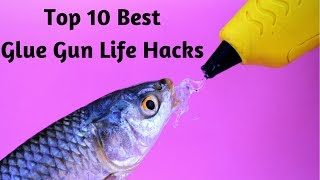 10 awesome HOT GLUE GUN LIFE HACKS compilation