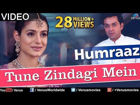 Tune Zindagi Mein Full Video Song : Humraaz | Bobby Deol, Amisha Patel, Akshaye Khanna |