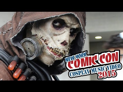 New York Comic Con (NYCC) Cosplay Music Video 2015