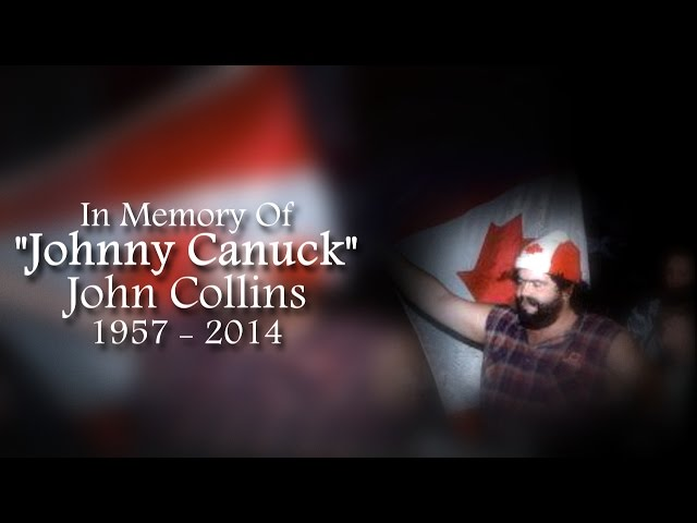In Memory of Johnny Canuck 1957 - 2014