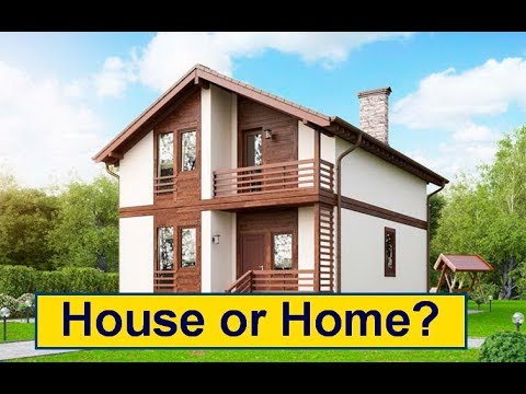 Нouse или Home? Difference between house and home. Какая разница между этими словами.