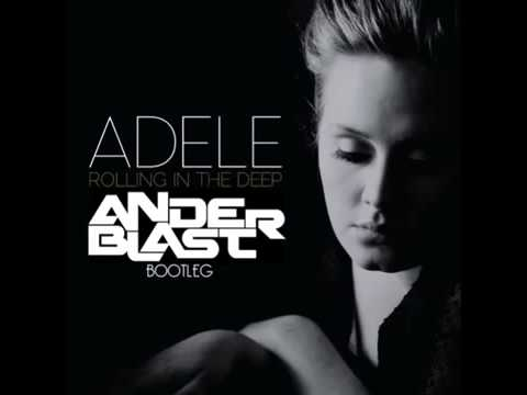 Adele - Rolling in the Deep ( ANDERBLAST Bootleg ) [FREE DOWNLOAD]