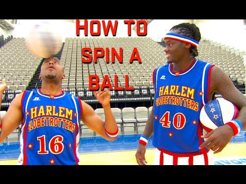 Harlem Globetrotters: How to Spin a Basketball