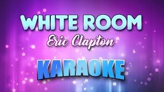 White Room Eric Clapton Karaoke Version