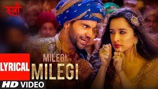 Al Milegi Milegi Audio Stree Mika Singh Sachin Jigar Rajkummar Rao Shraddha Kapoor