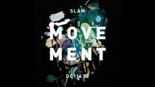 Slam - Movement (Original Mix) [Drumcode]