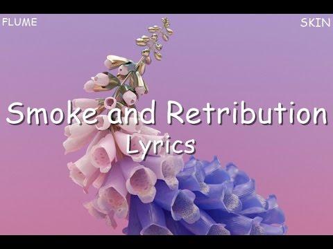 Flume - Smoke and Retribution [Lyrics]