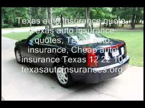 Texas auto insurance quote, Texas auto insurance quotes,12 22 10