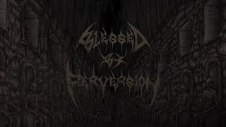 BLESSED BY PERVERSION - CAVERNS OF TORTURE [OFFICIAL LYRIC VIDEO] (2020) SW EXCLUSIVE