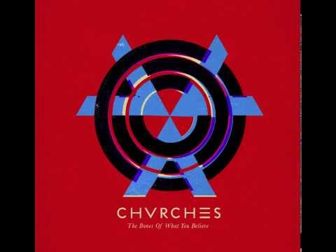 Chvrches - Science Visions