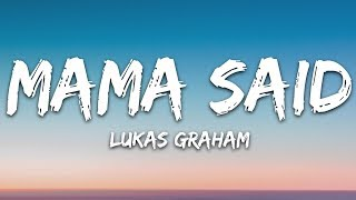 Lukas Graham - Mama Said (Lyrics)