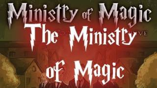 Watch Ministry Of Magic The Ministry Of Magic video