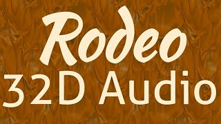 Lil Nas X Cardi B - Rodeo [32D AUDIO  NOT 8D Audio/16D audio] 🎧
