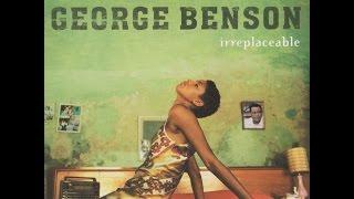 Watch George Benson Irreplaceable video