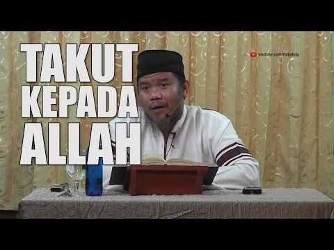 [#1] Qoulul Mufid Bab Takut Kepada Allah - Ustadz Abu Haidar Assundawy