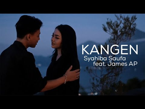 Download Syahiba Saufa Ft. James AP - Kangen    Mp4 baru