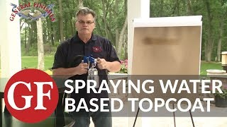 How to Spray Water Based Topcoat