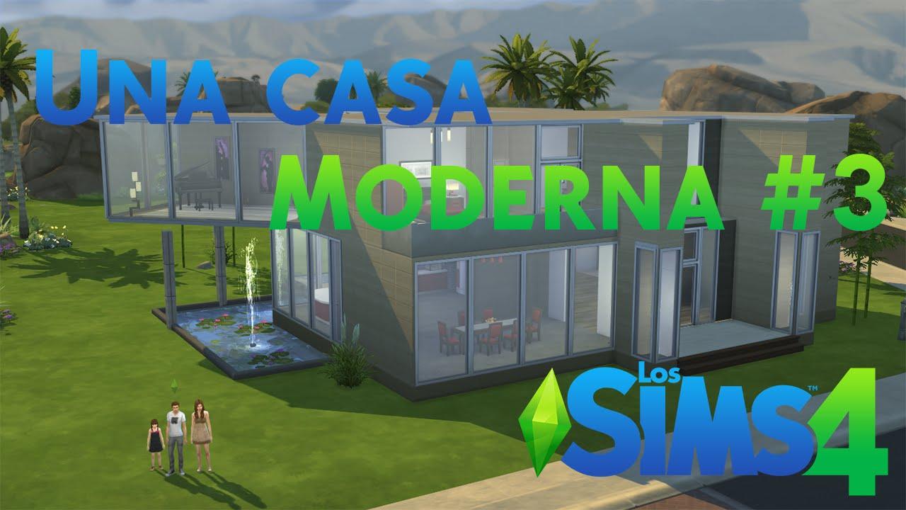 Los sims 4 c mo hacer una casa moderna parte 3 youtube for Casa moderna 4 parte 3