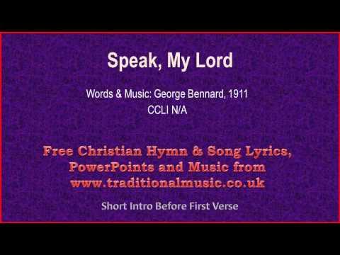 Speak, My Lord - Hymn Lyrics & Music