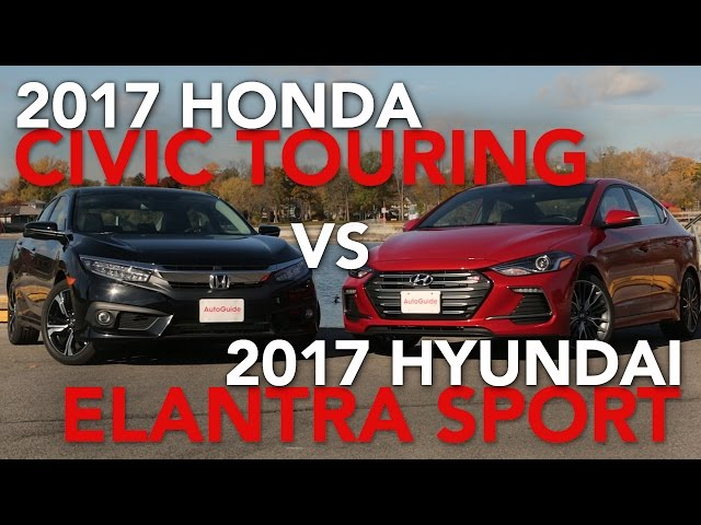 2017 Honda Civic Touring vs. 2017 Hyundai Elantra Sport ...