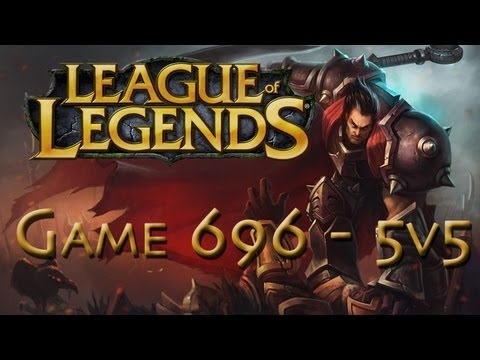 LoL Game 696 - 5v5 - Epic Darius