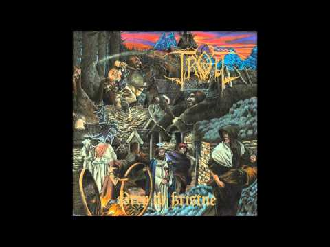 Troll - Drep de Kristne (Full Album)
