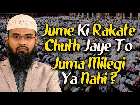 Juma Ki Agar Namaz Ki Rakat Choot Jai To Kya Use Juma Mil Jayegi Ya Nahi By Adv. Faiz Syed video