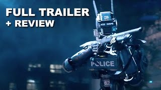 Chappie 2015 Official Trailer 2 + Trailer Review : Beyond The Trailer