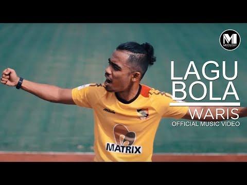 Waris - Lagu Bola (Official Music Video)