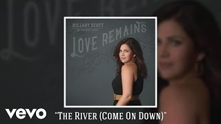Hillary Scott The River (Come On Down)