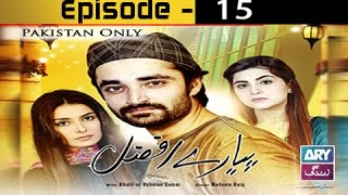 Download Pyarey Afzal Ep 15 - ARY Zindagi Drama 3Gp Mp4