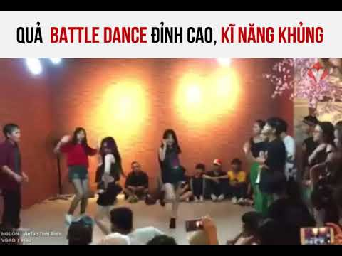 Quả Battle dance đỉnh cao, kĩ năng khủng