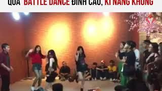 Quả Battle dance đỉnh cao, kĩ năng khủng | Truong Tan