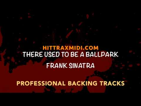 Frank Sinatra - There Used to be a Ballpark