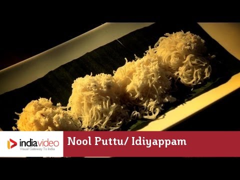 Nool Puttu/ Idiyappam – traditional Kerala string hoppers