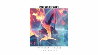 "Download Lagu Imagine Dragons - ""Whatever It Takes"" (Extended Version) Gratis STAFABAND"