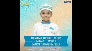 Muhammad Ghozali Akbar (Ahmad - Tegal) Hafizh Indonesia 2017