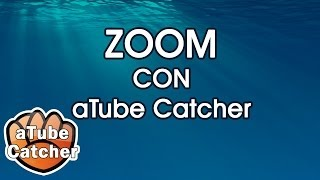 ZOOM CON ATUBE CATCHER | Graba videos de la pantalla y haz zoom