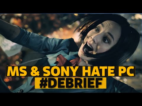 SONY & MICROSOFT HATE PC! ► #DEBRIEF