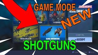 Fortnite\Battle royale\new game mode\Shotguns...