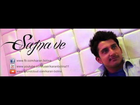 Sajna Ve Ft.karan Bolina (official Audio) 2013 K-deep Record's video