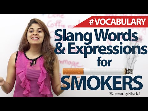Slang words and Expressions for smokers - English Vocabulary lesson