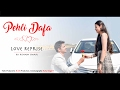 Pehli Dafa   Love Reprise   Rishabh Tiwari (Valentine's Special)