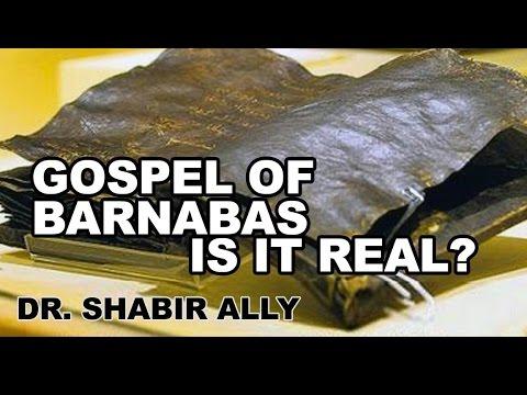 Q&A: Gospel of Barnabas. Is it Real? - Dr. Shabir Ally